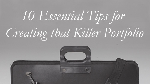 10 Essential Tips for Creating that Killer Portfolio ...
